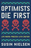 The Optimists Die First
