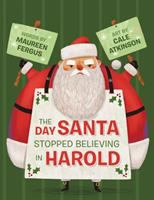 The Day Santa Stopped Believing in Harold