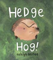 Hedge Hog!