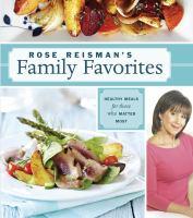 Rose Reisman's Family Favorites