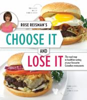 Rose Reisman's Choose It and Lose It