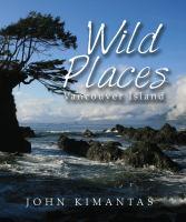 Wild Places : Vancouver Island
