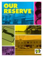 Our Reserve