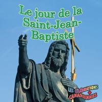 Le jour de la Saint-Jean-Baptiste
