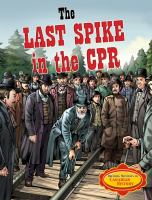 The Last Spike in the CPR