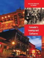 Canada's Immigrant Cultures