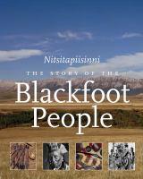 The story of the Blackfoot people : Niitsitapiisinni