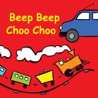 Beep Beep Choo Choo