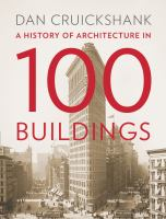 A History of Architecture in 100 Buildings