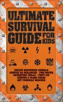 Ultimate Survivor Guide for Kids