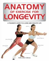 Anatomy for Exercise for Longevity