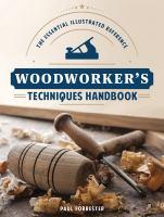 Woodworker's Techniques Handbook
