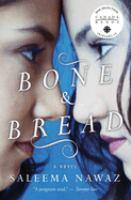 Bone and Bread