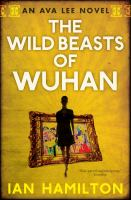 The Wild Beasts of Wuhan
