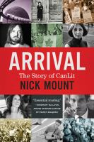 Arrival : The Story of CanLit