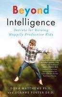 Beyond Intelligence