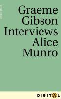 Image: Graeme Gibson Interviews Alice Munro