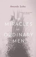 Miracles of Ordinary Men