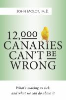 12,000 Canaries Can't Be Wrong
