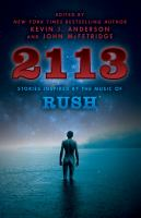 2113 : Stories Inspired By The Music Of Rush