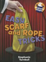 Easy Scarf and Rope Tricks