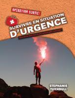 Survivre en situation d'urgence