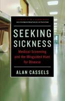 Seeking Sickness