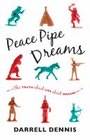Peace pipe dreams : the truth about lies about Indians