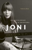 The Creative Odyssey of Joni Mitchell