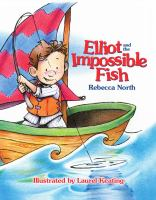 Elliot and the Impossible Fish