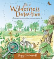 Be A Wilderness Detective