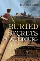 Buried Secrets at Louisbourg