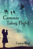Cammie Takes Flight