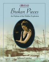 Broken Pieces: An Orphan of the Halifax Explosion