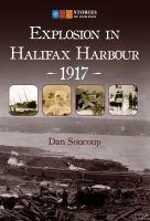 Explosion in Halifax Harbour, 1917