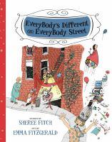 Everybody's Different on EveryBody Street