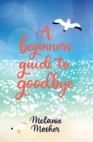 A Beginner's Guide to Goodbye