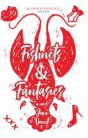 Fishnets & fantasies : a novel