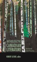 Anthologizing Canadian Literature