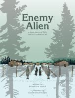 Enemy alien : a true story of life behind barbed wire
