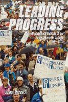 Leading progress : the Professional Institute of the Public Service of Canada, 1920-2020