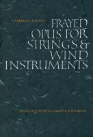Frayed Opus for Strings & Wind Instruments