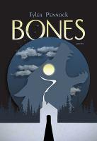 Bones : poems