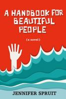 A Handbook for Beautiful People ""