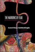 Narrows of Fear (Wapawikoscikanik) by Carol Rose GoldenEagle