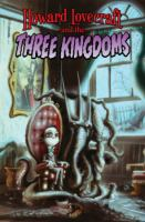 Howard Lovecraft and the Three Kingdoms