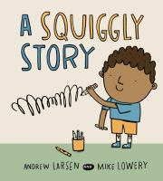 Cover of A Squiggly Story