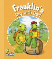 Franklin's Day With Dad