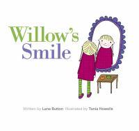 Willow's Smile