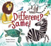 Different? Same!